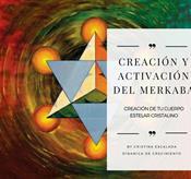 TALLER: CREACIÓN Y ACTIVACIÓN DEL MERKABA