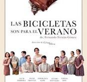 LAS BICICLETAS SON PARA EL VERANO- T. FERNAN GOMEZ