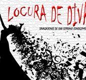 CONCIERTO: LOCURA DE DIVA. DIVAGACIONES DE UNA ...