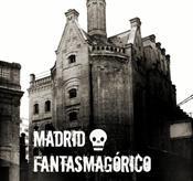 VISITA GUIADA: MADRID FANTASMAGÓRICO (ESPECIAL ...