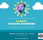 EVENTO: TARDES DEL COMEDY: JOAQUÍN GUERRERO