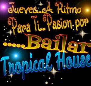 BAILES DE SALON EN TROPICAL HOUSE