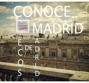 Conoce Madrid con EcosdeMadrid