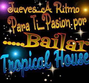 BAILES DE SALON EN TROPICAL HOUSE