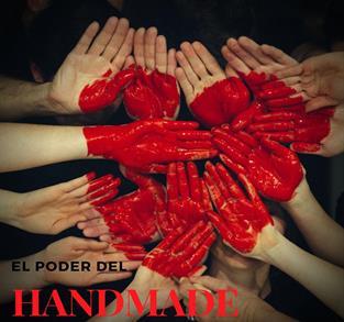 EL PODER DEL #HANDMADE