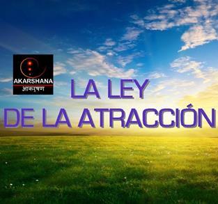 LEY DE LA ATRACCIÓN-CREA TU REALIDAD