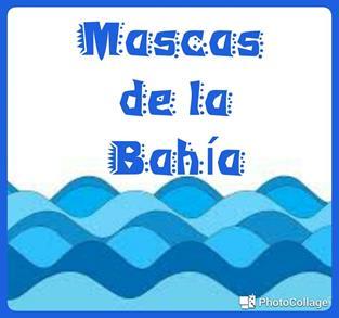 MASCAS DE LA BAHÍA