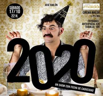 EVENTO: 2020 UN SHOW CON FECHA DE CADUCIDAD