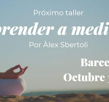TALLER: APRENDE A MEDITAR EN BARCELONA