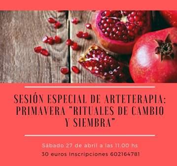 TALLER: ARTETERAPIA PRIMAVERA RITUALES DE SIEMB...