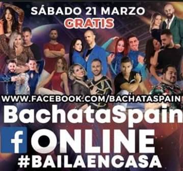BACHATASPAIN ONLINE #BAILADESDECASA EL 21/03/20