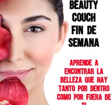 BEAUTY COUCH WEEKEND-ESCAPADA BELLEZA Y NATURALEZA