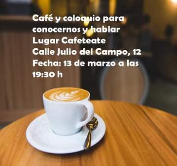 REUNIÓN: CAFÉ Y COLOQUIO