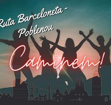 RUTA: CAMINEM FRONT MARITIM: BARCELONETA - POBL...