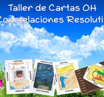 TALLER: CARTAS OH Y CONSTELACIONES RESOLUTIVAS