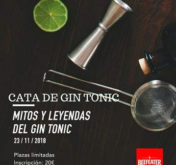 "CATA DE GIN TONIC.""MITOS Y LEYENDAS DEL GIN TONIC"""