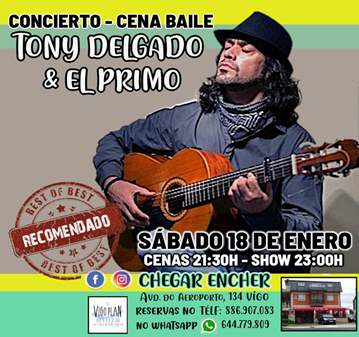 CENA BAILE CON TONY DELGADO Y EL PRIMO EN VIGO