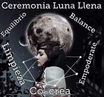 SESIÓN: CEREMONIA LUNA LLENA BALANCE Y EMPODERA...