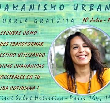 CONFERENCIA: CHAMANISMO URBANO; CHARLA GRATUITA...