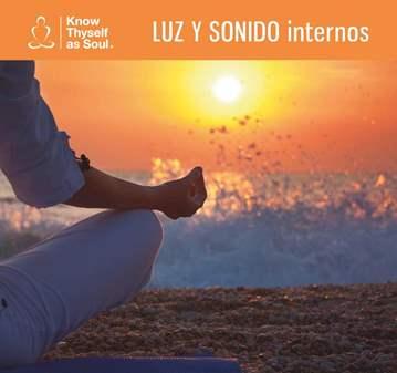 CHARLA: MEDITACIÓN EN LA LUZ Y EL SONIDO INTERNOS