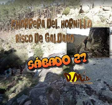 RUTA: CHORRERA DEL HORNILLO RISCO DE GALDANO