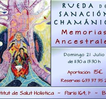 TALLER: RUEDA DE SANACIÓN; MEMORIAS ANCESTRALES