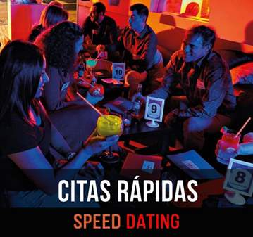SPEED DATING - 30-40 - CITAS RÁPIDAS - 2X1 CHICAS