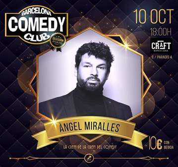 EVENTO: COMEDY SELECTION: ANGEL MIRALLES