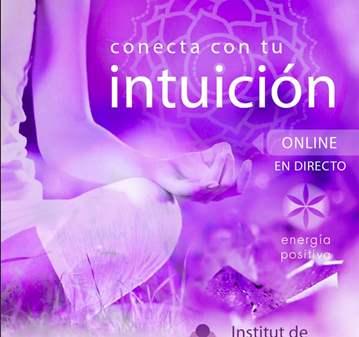 CURSO: CONECTA CON TU INTUICIÓN ONLINE EN DIRECTO
