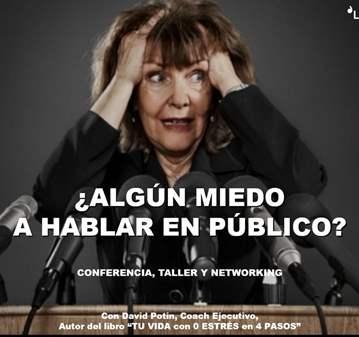 CONFERE-TALLER CONTRA EL MIEDO A HABLAR EN PÚBLICO