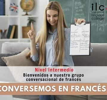 CLASE: CONVERSEMOS EN FRANCES: NIVEL INTERMEDIO