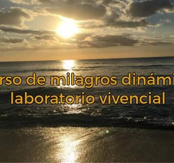 CLASE: CURSO DE MILAGROS DINÁMICO: LABORATORIO ...
