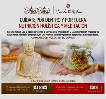 TALLER: DE NUTRICIÓN HOLÍSTICA Y MEDITACIÓN