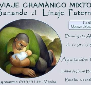 TALLER: VIAJE CHAMÁNICO MIXTO: SANANDO EL LINAJ...