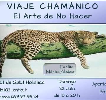 TALLER: VIAJE CHAMÁNICO; EL ARTE DE NO HACER