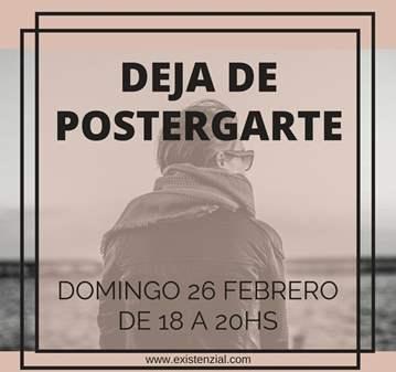 TALLER: DEJA DE POSTERGARTE