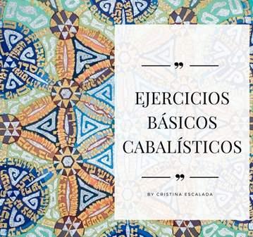 TALLER: EJERCICIOS BÁSICOS CABALÍSTICOS