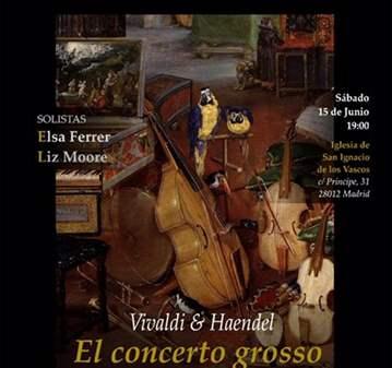 CONCIERTO: EL CONCERTO BARROCO: VIVALDI & HAENDEL
