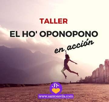 TALLER: LA TÉCNICA DEL HO'OPONOPONO EN ACCIÓN