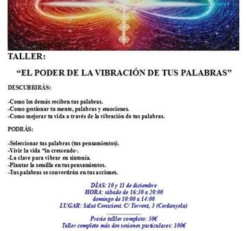 TALLER: EL PODER DE LA VIBRACIÓN DE TUS PALABRAS