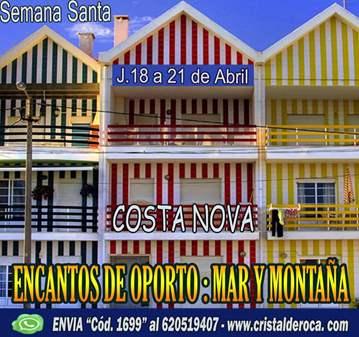 VIAJE: ENCANTOS DE OPORTO, MAR Y MONTAÑA · SEMA...