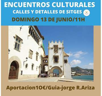 VISITA GUIADA: ENCUENTROS CULTURALES: CALLES Y ...