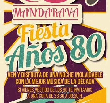FIESTA DE LOS AÑOS 80 EN MANDARAVA