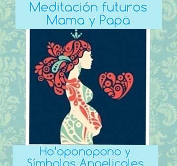 TERAPIA: FUTUROS MAMA Y PAPA HO'PONOPONO Y ANGELES