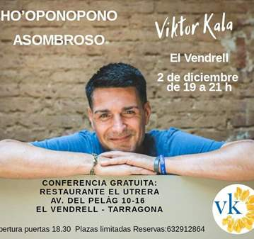 CONFERENCIA: HO'OPONOPONO ASOMBROSO BY VIKTOR KALA