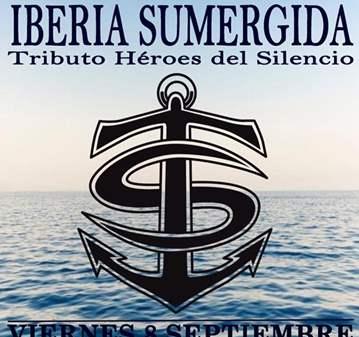 CONCIERTO: IBERIA SUMERGIDA TRIBUTO HÉROES DEL ...
