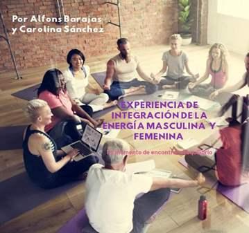 TALLER: INTEGRACIÓN ENERGÍA MASCULINA Y FEMENINA