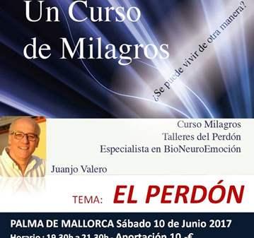 CONFERENCIA: UN CURSO DE MILAGROS-TEMA EL PERDON