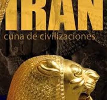 VISITA: IRAN CUNA DE CIVILIZACIONES