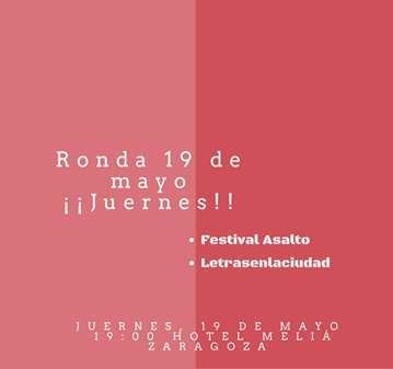 CONFERENCIA: JUERNES CON FESTIVAL ASALTO Y LETR...